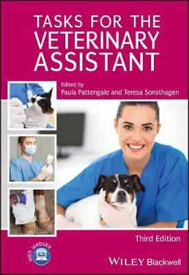 Tasks for the Veterinary Assistant by Paula Pattengale