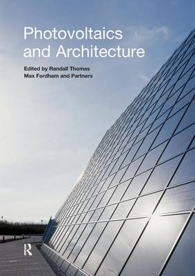 Photovoltaics and Architecture by Randall Thomas