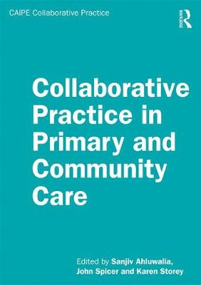 Collaborative Practice in Primary and Community Care by Sanjiv Ahluwalia