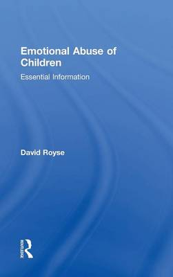 Emotional Abuse of Children by David Royse