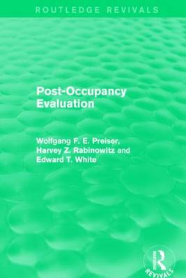 Post-Occupancy Evaluation by Wolfgang F. E. Preiser