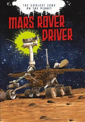 Mars Rover Driver by Catherine Chambers