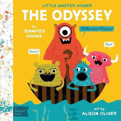 The Odyssey: A Monsters Primer! by Jennifer Adams