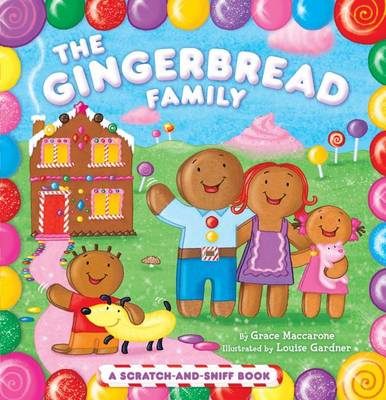 Gingerbread Family by Grace Maccarone