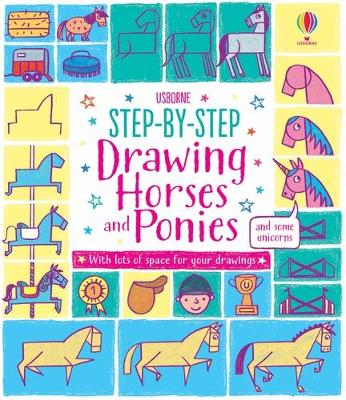 Step-by-step Drawing Horses and Ponies book