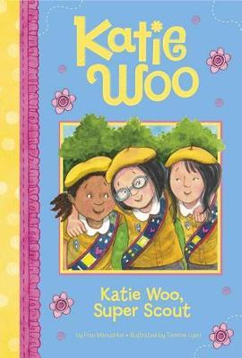 Katie Woo, Super Scout by Fran Manushkin