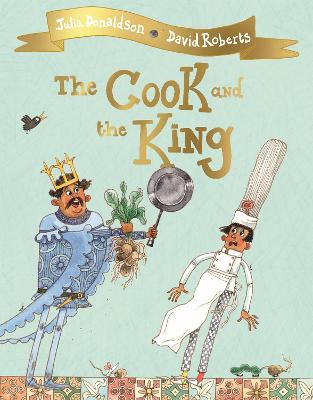 The The Cook and the King by Julia Donaldson