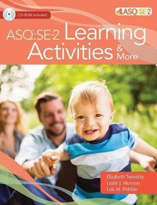 Ages & Stages Questionnaires (R): Social Emotional (ASQ (R):SE-2): Learning Activities & More: A Parent-Completed Child Monitoring System for Social-Emotional Behaviors book