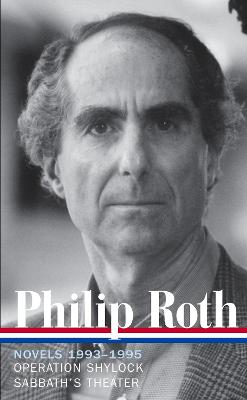 Philip Roth: Novels 1993-1995 (LOA #205) by Philip Roth