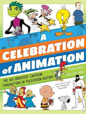 A Celebration of Animation by Martin Gitlin
