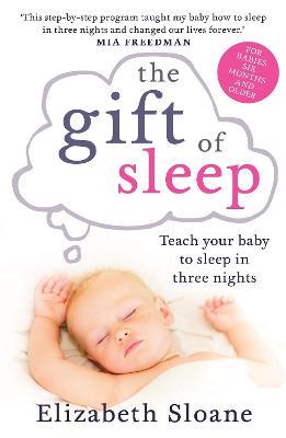 The Gift of Sleep by Elizabeth Sloane
