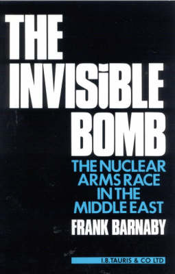 Invisible Bomb by Dr. Frank Barnaby