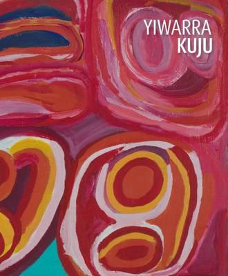 Yiwarra Kuju by National Museum of Australia