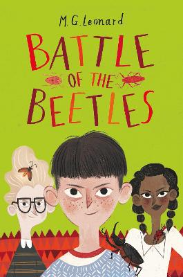 Battle of the Beetles by M.G. Leonard