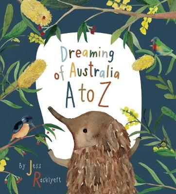 Dreaming of Australia A-Z by Jess Racklyeft
