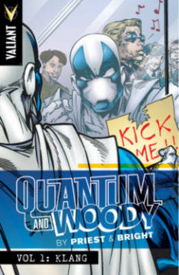 Quantum and Woody by Priest & Bright Volume 1 by M. D. Bright