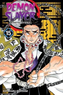 Demon Slayer: Kimetsu no Yaiba, Vol. 15 by Koyoharu Gotouge