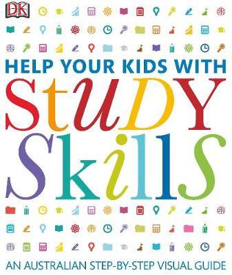 Help Your Kids with Study Skills by DK Australia