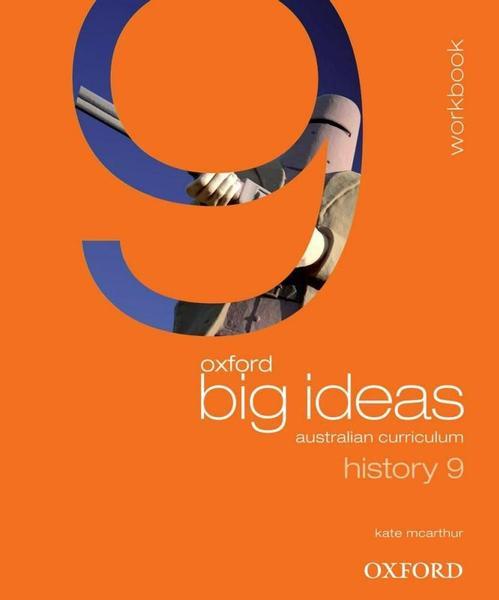 Oxford Big Ideas History 9 Australian Curriculum Workbook book