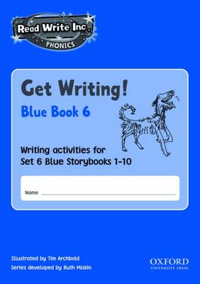 Read Write Inc. Phonics: Get Writing! Blue Set 6: Pack of 10 Titles by Ruth Miskin