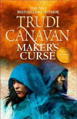 Maker's Curse: Book 4 of Millennium's Rule by Trudi Canavan