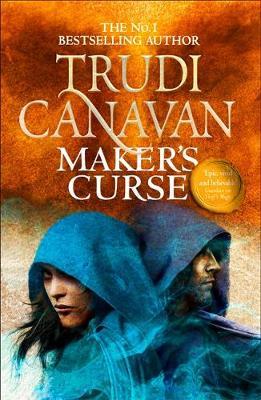 Maker's Curse: Book 4 of Millennium's Rule by Trudi Canavan