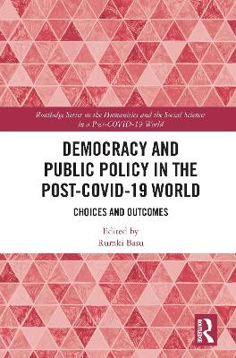 Democracy and Public Policy in the Post-COVID-19 World: Choices and Outcomes book