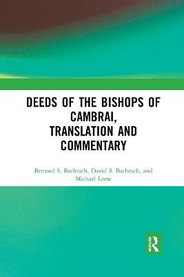 Deeds of the Bishops of Cambrai, Translation and Commentary book