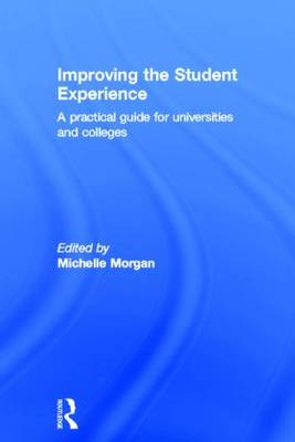 Improving the Student Experience by Michelle Morgan