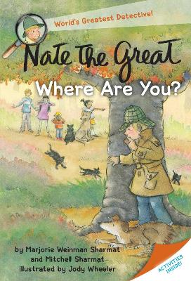 Nate The Great, Where Are You? by Marjorie Weinman Sharmat