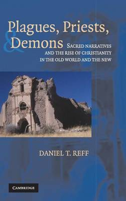 Plagues, Priests, and Demons book
