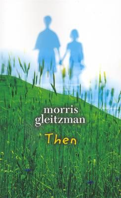 Then by Morris Gleitzman