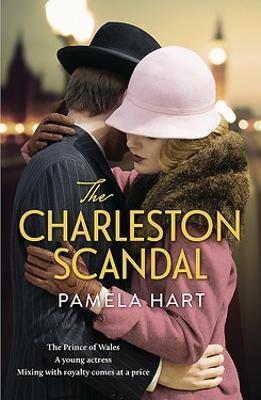 The Charleston Scandal by Pamela Hart