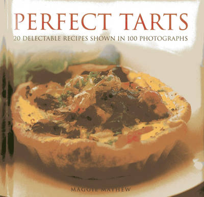 Perfect Tarts by Mayhew Maggie