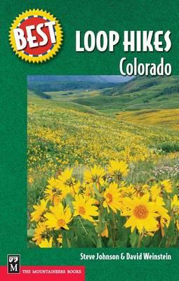 Best Loop Hikes Colorado by Steve Johnson