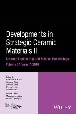 Developments in Strategic Ceramic Materials II by Waltraud M. Kriven
