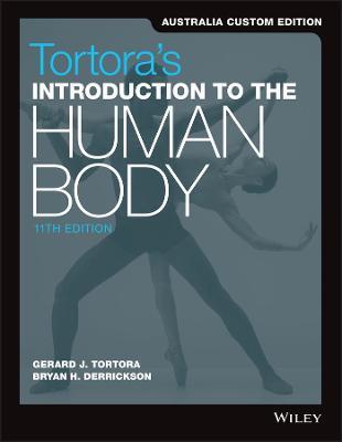 Introduction to the Human Body, 11th Australia & New Zealand Edition by Gerard J. Tortora