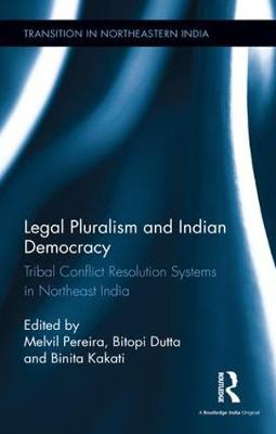 Legal Pluralism and Indian Democracy book