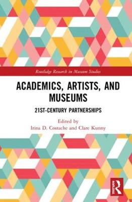 Academics, Artists, and Museums by Irina D. Costache