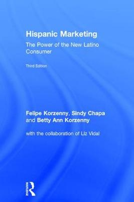 Hispanic Marketing by Felipe Korzenny