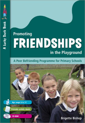 Promoting Friendships in the Playground by Brigette Bishop