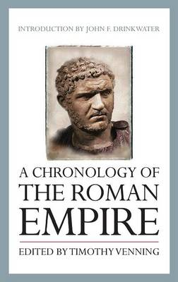 A Chronology of the Roman Empire by Timothy Venning