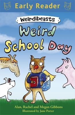 Early Reader: Weirdibeasts: Weird School Day book