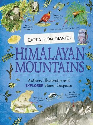 Expedition Diaries: Himalayan Mountains by Simon Chapman