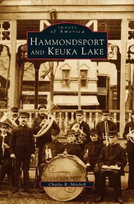 Hammondsport and Keuka Lake by Charles R Mitchell