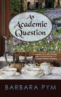 Academic Question by Barbara Pym