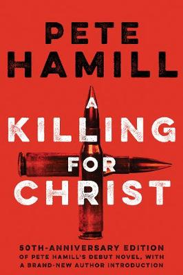 Killing For Christ by Pete Hamill