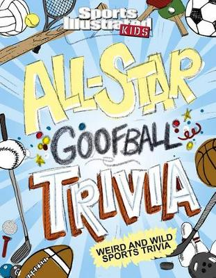 All-Star Goofball Trivia  Weird and Wild Sports Trivia by