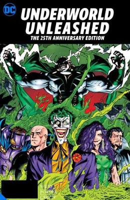 Underworld Unleashed: The 25th Anniversary Edition book