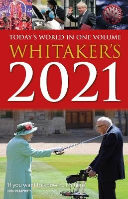 Whitaker's 2021: Today's World In One Volume by Whitaker's Almanack